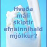efnainnihald_mjolkur